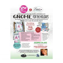 GNOME For The Holidays LIVE Hands-On Sewing Event Project Kit + Reserved Ticket for 12-17-20