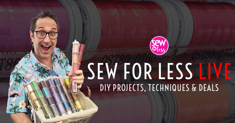 Sew For Less LIVE!