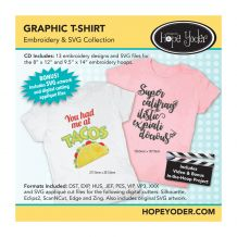 Graphic T-Shirt Embroidery Design + SVG Collection CD-ROM by Hope Yoder