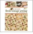 Fig Tree Quilts - Fresh Vintage Sewing