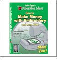 How to Make Money with Embroidery DVD
