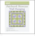Patchwork Showcase Wall Hanging Pattern from Sewing With Nancy CLOSEOUT