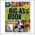 The Big-Ass Book of Home Decor by Mark Montano CLOSEOUT
