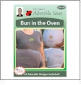 Bun in the Oven Embroidery Designs by John Deer's Adorable Ideas - Multi-Format CD-ROM