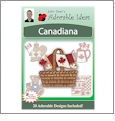 Canadiana Embroidery Designs by John Deer's Adorable Ideas - Multi-Format CD-ROM