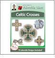 Celtic Crosses Embroidery Designs by John Deer's Adorable Ideas - Multi-Format CD-ROM