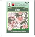 Garden Glory Lilies Embroidery Designs by John Deer's Adorable Ideas - Multi-Format CD-ROM