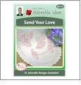 Send Your Love Embroidery Designs by John Deer's Adorable Ideas - Multi-Format CD-ROM