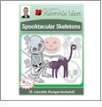 Spooktacular Skeletons Embroidery Designs by John Deer's Adorable Ideas - Multi-Format CD-ROM