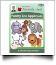 Patchy Zoo Appliques Embroidery Designs by John Deer's Adorable Ideas - Multi-Format CD-ROM