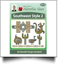 Southwest Style 2 Embroidery Designs by John Deer's Adorable Ideas - Multi-Format CD-ROM