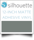 "Silhouette Matte Adhesive Vinyl 12"" x 6' Roll - GRAY"