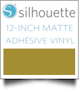 "Silhouette Matte Adhesive Vinyl 12"" x 6' Roll - GOLD"