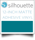 "Silhouette Matte Adhesive Vinyl 12"" x 6' Roll - TEAL"