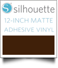 "Silhouette Matte Adhesive Vinyl 12"" x 6' Roll - BROWN - CLOSEOUT"