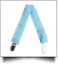 Gingham Plaid Pacifier Holder Clip - TURQUOISE - CLOSEOUT