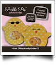 Cute Chicks Candy Cuties Collection Embroidery Designs on CD-ROM by Pickle Pie Designs
