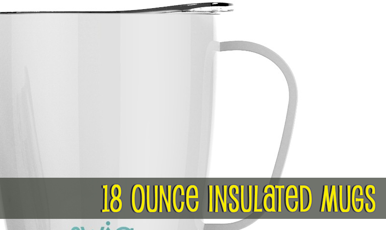 18oz Double Wall Insulated Mugs