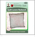 Quilt Lovers Redwork Embroidery Designs by John Deer's Adorable Ideas - Multi-Format CD-ROM