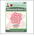 Whimsical Decor 2 Embroidery Designs by John Deer's Adorable Ideas - Multi-Format CD-ROM