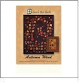 Autumn Wind Quilt Pattern & Design Collection Embroidery Designs by Lunch Box Quilts on a CD-ROM
